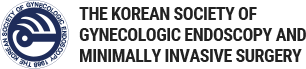 THE KOREAN SOCIETY OF GYNECOLOGIC ENDOSCOPY AND MINIMALLY INVASIVE SURGERY